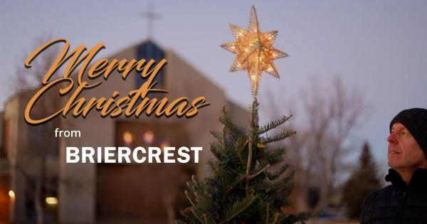 Merry Christmas from Briercrest